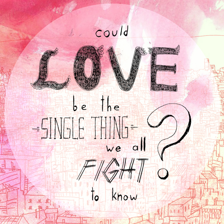 Could_Love_Be_The_Single_Thing Kopie